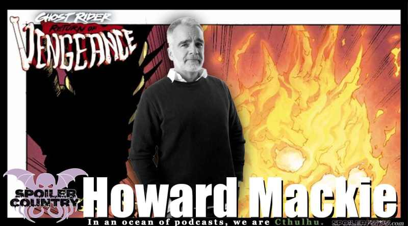 Howard Mackie Talks Ghost Rider and Vengeance!