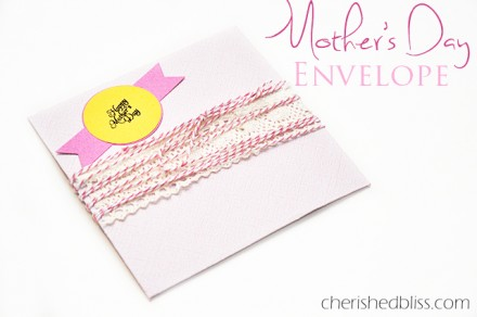 mothers day envelope from Cherished Bliss