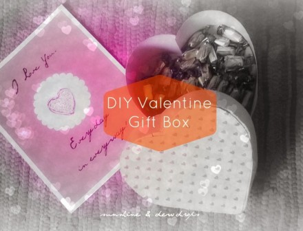 Tutorial - Valentine Gift Box by Sunshine and Dewdrops