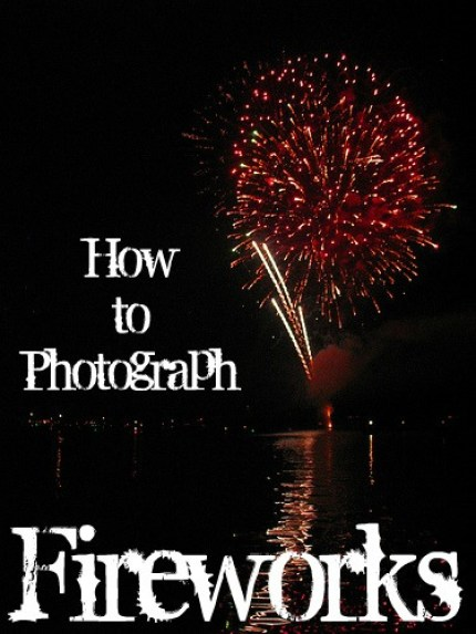 How to Photograph Fireworks round-up at Craft Gossip
