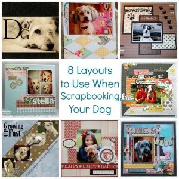 dogs scrapbook layout ideas
