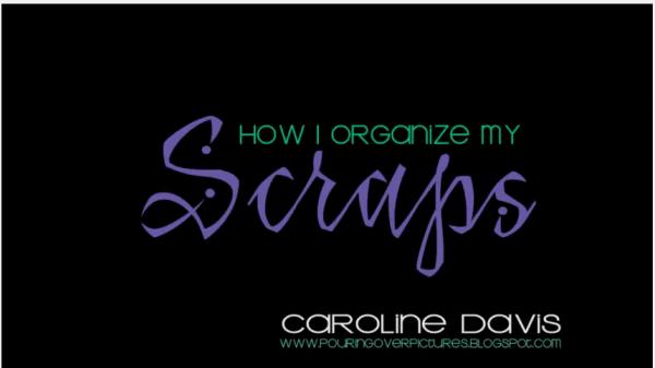 Video---Organizing-Scrapbook-Paper-Scraps