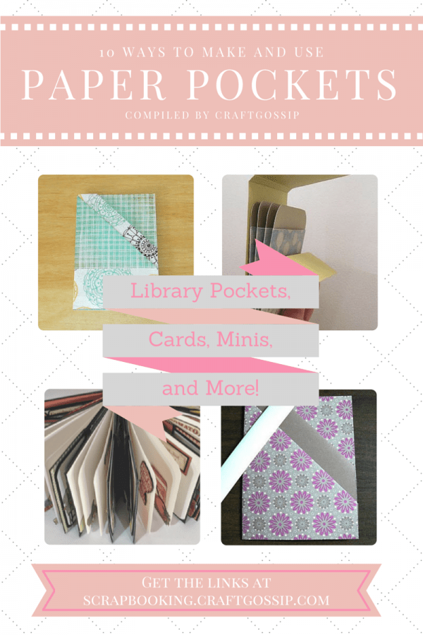 10 Ways to Make and Use Paper Pockets