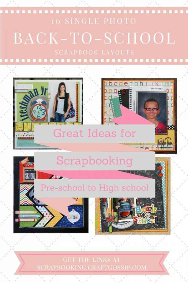 10 Single Photo Back To School Scrapbook Pages Scrap Booking