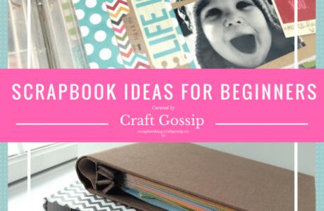 5 Scrapbooking Ideas for Beginners