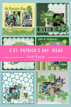 6 Scrapbook Layout Ideas for St. Patrick's Day