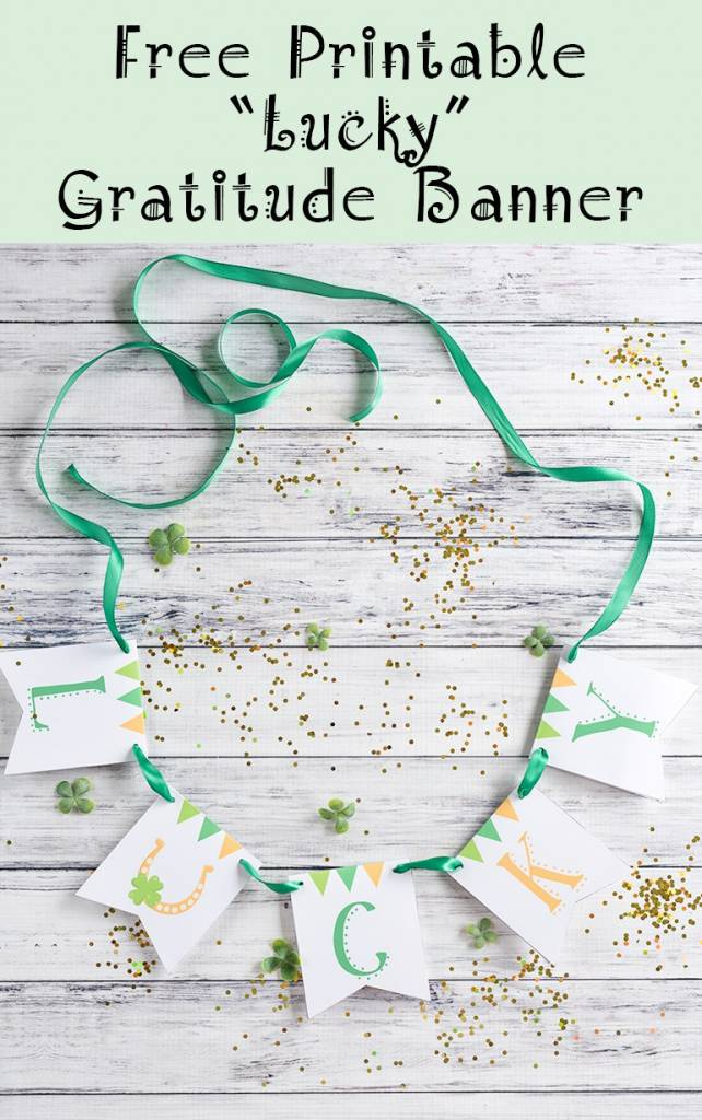 Lucky Printable Gratitude Banner For St Patrick S Day Scrap Booking