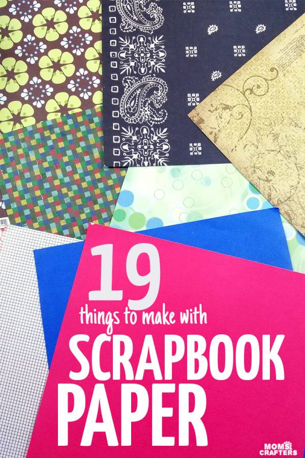 Scrapbook & Paper Crafts – 19 Cool Things to Make with Scrapbook Paper!