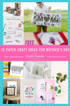 10 Paper Craft and Memory Keeping Ideas for Mother's Day