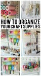 How To Organize Your Craft Supplies When Space is Limited