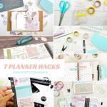 7 DIY Planner Hacks