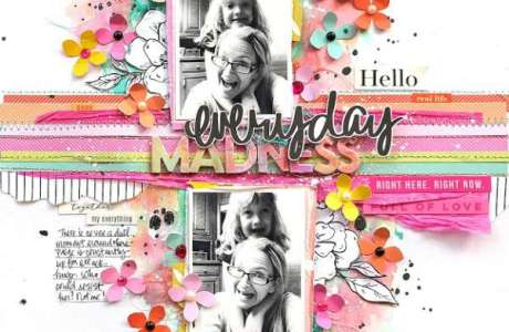 Everyday Madness Layout