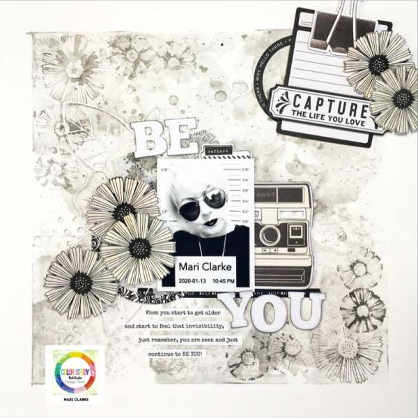 """""""Be You"""" Black and White Layout"""