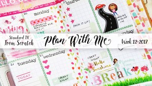 "Week 12-2017 / Plan With Me ""From Scratch"" Traveler's Notebook Standard Size"