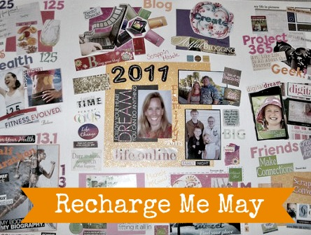 #RechargeMe May Vision Board