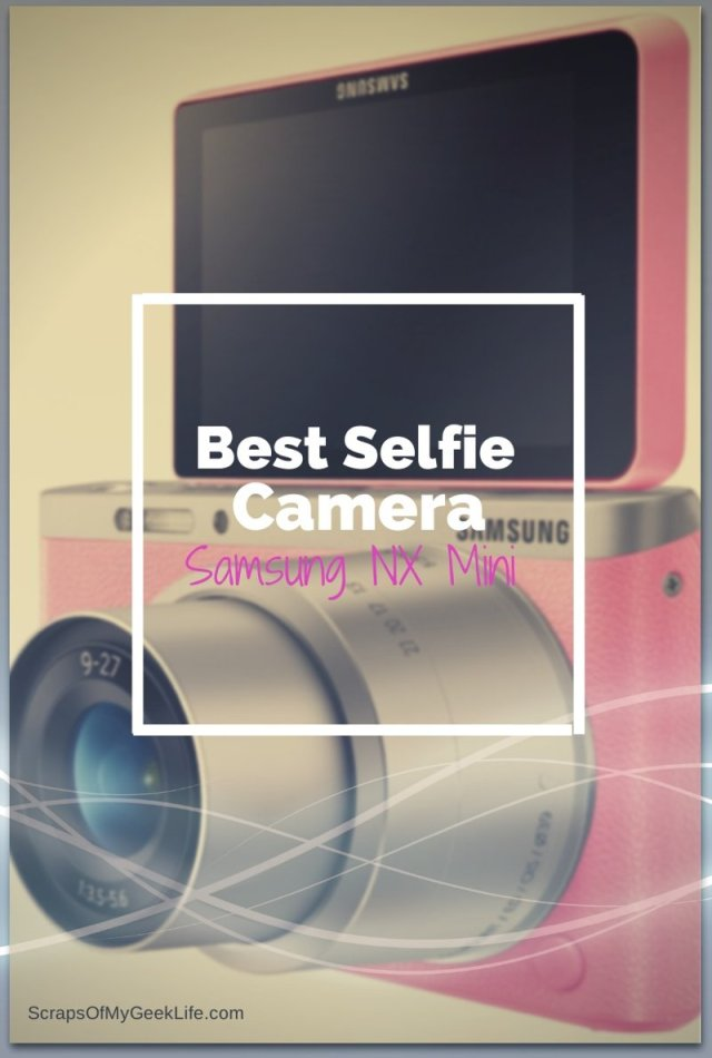 best selfie camera Samsung NX Mini