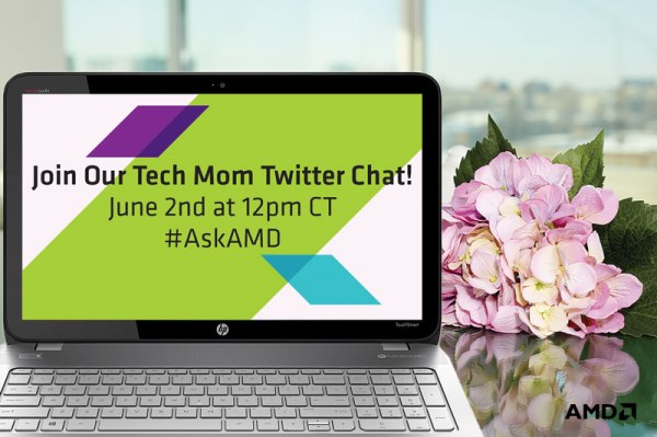AMD Mom #IfItCanGame Twitter Party