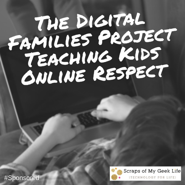 The Digital Families Project teaching kids online respect