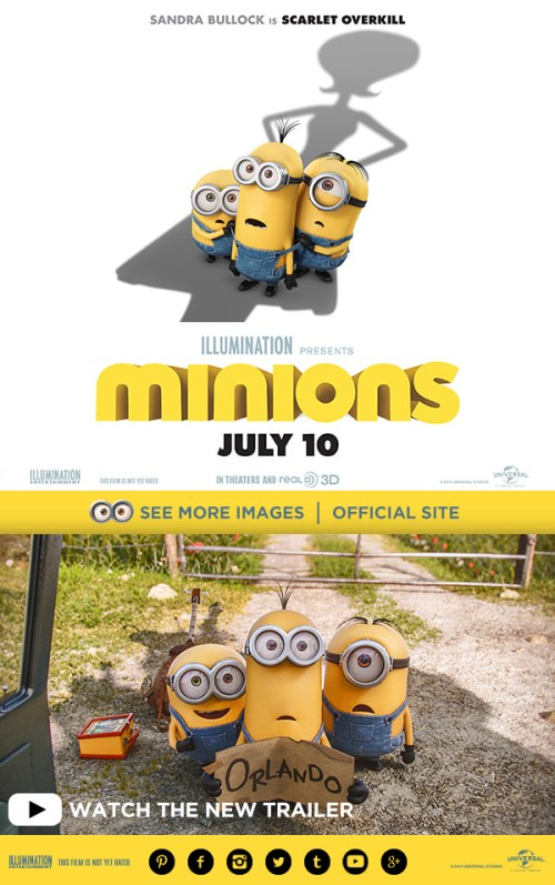 Minions Movie comes out July 10