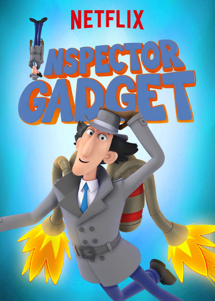 Inspector Gadget on Netflix #streamteam