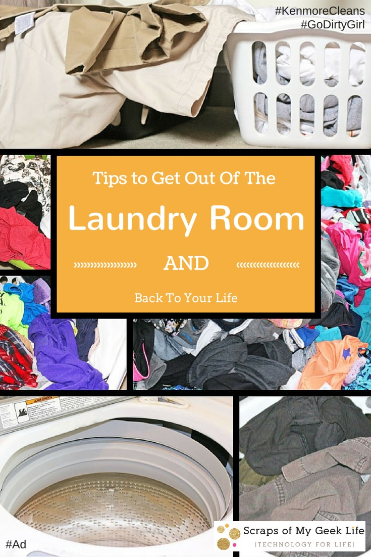 Kenmore Top Loading Washer Laundry #KenmoreCleans #GoDirtyGirl #Ad Tips to Get Out of the Laundry Room and Back to Your Life