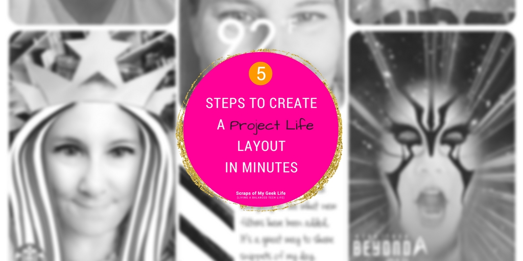 5 Simple Steps to Create a Project Life Layout in Minutes. Use your mobile device to create layouts anywhere you are. #ProjectLifeApp available for Android and Apple devices.