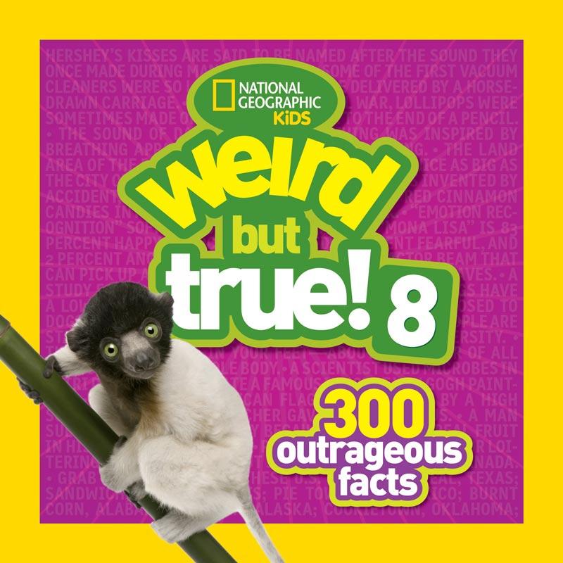 National Geographic Kids Weird But True! 8 #NatGeoKidsBooks