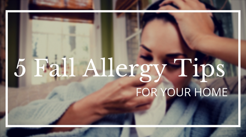 5 fall allergy tips for your home to reduce allergy symptoms #IAQbyAprilaire