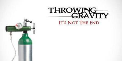 Throwing Gravity - It's Not the End