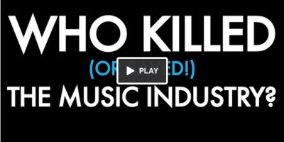 Who Killed (or saved!) the music industry