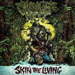 Jungle Rot - Skin the Living