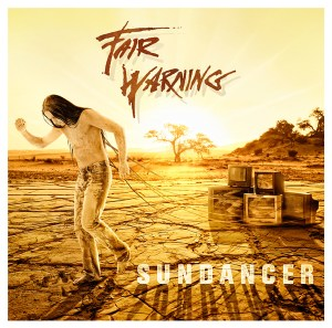 Fair Warning - Sundancer