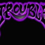 Troublee