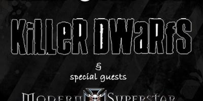 Killer Dwarfs and Modern Superstar
