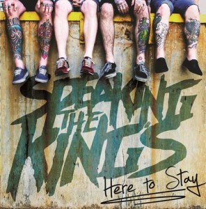 Speaking the King's - Here to Stay