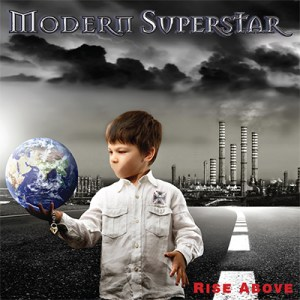 Modern Superstar - Rise Above