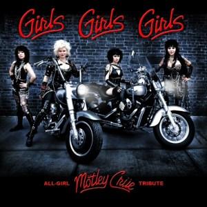 Girls Girls Girls - All Girl Motley Crue Tribute