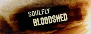 Soulfly Bloodshed