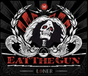 Eat The Gun - Loner