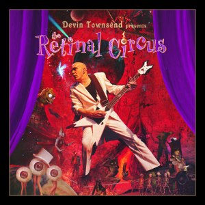 Devin Townsend Project - The Retinal Circus (Audio)