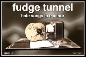 Fudge Tunnel - Hate Songs