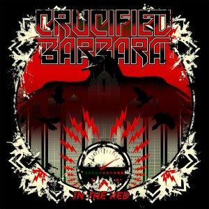 Crucifed Barbara - In The Red