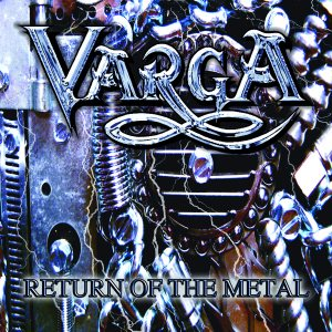 Varga-Return Of The Metal