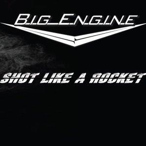 Big Engine-Shot Like A Rocket