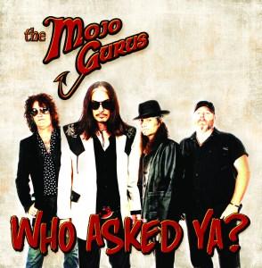 The Mojo Gurus-Who Asked Ya