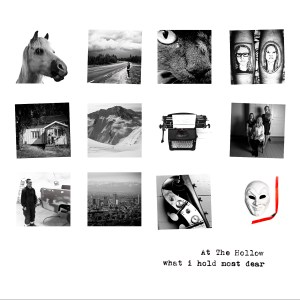 At The Hollow-What i Hold Most Dear