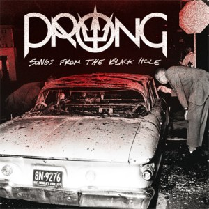 Prong-Songs From The Black Hole