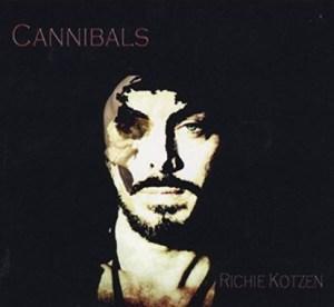 Richie Kotzen Cannibals