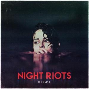 Night_Riots_-_Howl_EP