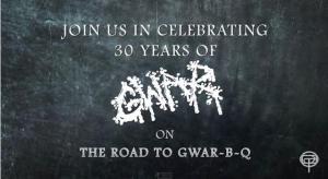GWAR 30 YEARS OF.. BBQ 6-20-15